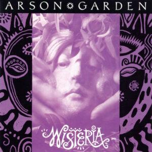 Arson Garden - Wisteria LP Cover